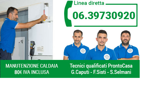 Manutenzione ordinaria Caldaie - ProntoCasa Roma